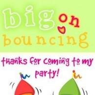 Big on Bouncing