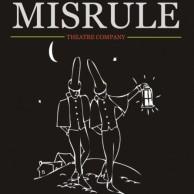 Misrule Theatre Company